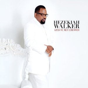 Hezekiah Walker CD Album Cover - Azusa The Next Generation